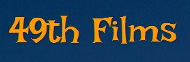 49th Films screenwriting and filmmaking blog