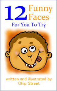 12 Funny Faces For You To Try Picture Book